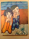 French Paintings from the USSR: Watteau to Matisse (0947645489) by A.A. Babain