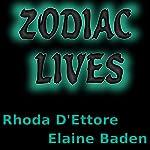 Zodiac Lives | Rhoda D'Ettore