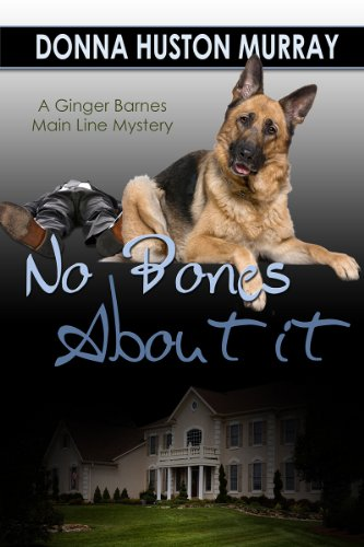 Book: No Bones About It (Ginger Barnes Main Lines Mysteries) by Donna Huston Murray
