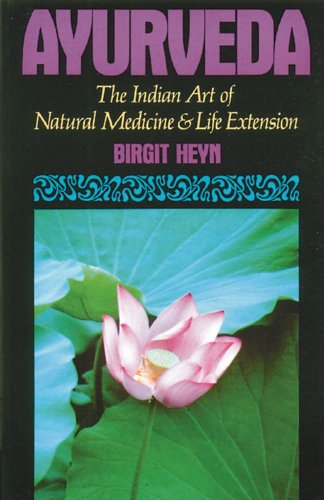 Ayurveda: The Indian Art of Natural Medicine and Life...