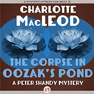 The Corpse in Oozak's Pond | [Charlotte MacLeod]