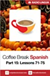 Coffee Break Spanish 15: Lessons 71-7...
