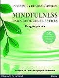 Mindfulness para reducir el estres: Una guia practica (Spanish Edition)