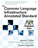 The Common Language Infrastructure Annotated Standard (0321154932) by James S. Miller