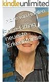 Face-Lifting: Face-Lifting - neueste Erkenntnisse