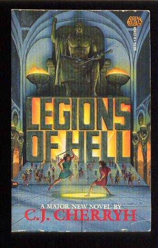 Legions of Hell, C. J. Cherryh