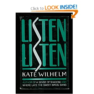 LISTEN LISTEN by Kate Wilhelm Knight