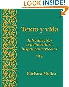 Texto Y Vida: Introducion a La Literatura Hispanoamericana (Spanish Edition)