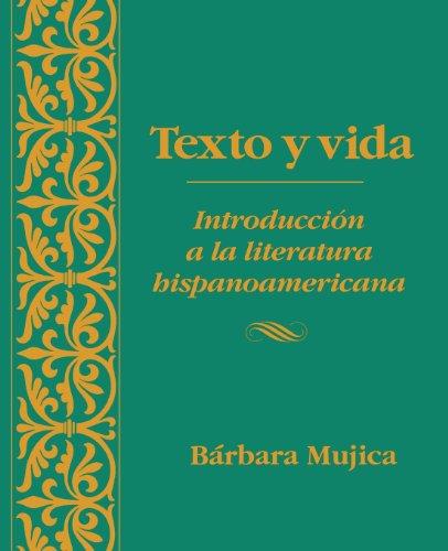 Texto Y Vida: Introducion a La Literatura...