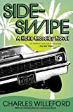 Sideswipe: A Hoke Moseley Detective Thriller (1400032482) by Willeford, Charles