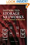 Distributed Storage Networks: Archite...