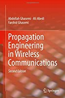 Propagation Engineering in Wireless Communications, 2nd Edition Front Cover