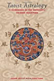 img - for Taoist Astrology: A Handbook of the Authentic Chinese Tradition by Levitt, Susan, Tang, Jean (1997) Paperback book / textbook / text book