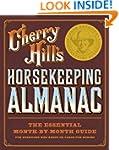 Cherry Hill's Horsekeeping Almanac: T...