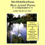 Robert and Elizabeth Barrett Browning: Best-Loved Poems