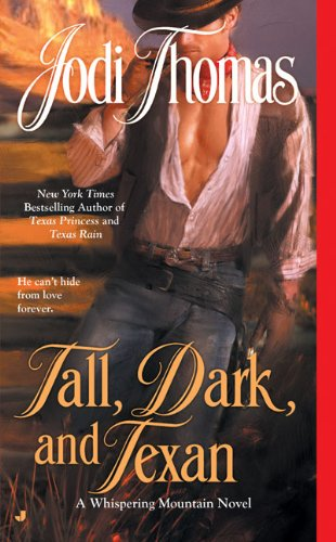 Image of Tall, Dark, and Texan (A Whispering Mountain Novel)