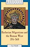 img - for [(Barbarian Migrations and the Roman West, 376-568)] [Author: Guy Halsall] published on (February, 2008) book / textbook / text book