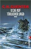 U 136 auf tödlicher Jagd: Duell der Admirale title=