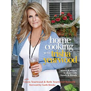 Home Cooking with Trisha Yearwood: Stories and Recipes to Share with Family and Friends, free online recipes, free indonesian recipes, indonesian culinary, indonesian recipes, free recipes, food recipes