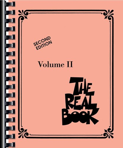 The Real Book - Volume II (2nd ed.) (Instruments en Do) 400 Chansons (Real Books (Hal Leonard))