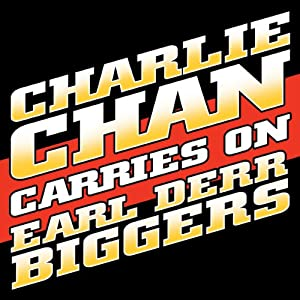 Charlie Chan Carries On | [Earl Derr Biggers]
