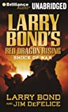 img - for Larry Bond's Red Dragon Rising: Shock of War (Red Dragon Series) book / textbook / text book