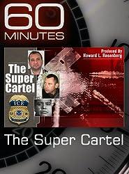 60 Minutes - The Super Cartel