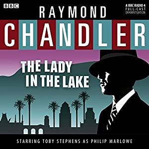 Raymond Chandler: The Lady in the Lake (Dramatised) Radio/TV Program