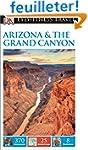 DK Eyewitness Travel Guide: Arizona &...