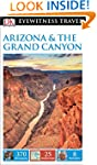 DK Eyewitness Travel Guide: Arizona &...