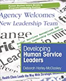 img - for Developing Human Service Leaders book / textbook / text book