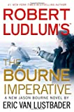 Robert Ludlum's (TM) The Bourne Imperative (A Jason Bourne novel)