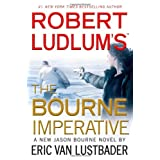 Robert Ludlum's (TM) The Bourne Imperativeby Eric Van Lustbader