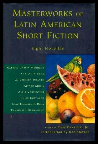 Masterworks of Latin American Short Fiction: Eight Novellas PDF
