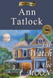 I'll Watch the Moon (Historical Fiction Best Sellers)