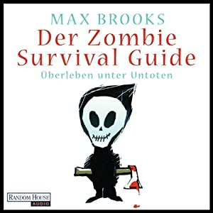 Der Zombie Survival Guide Hörbuch
