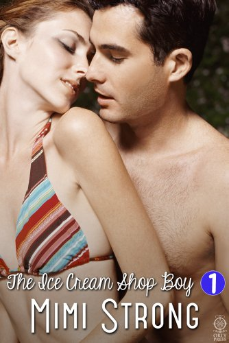 Laura's Solo Honeymoon - The Ice Cream Shop Boy #1 (Erotic Romance) by Mimi Strong