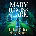 I Heard That Song Before: A Novel Audiobook by Mary Higgins Clark Narrated by Jan Maxwell