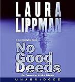 No Good Deeds (Tess Monaghan, Book 9)