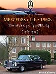 Mercedes W108/109 V8 (The 1960s Merce...