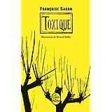 Toxiquepar Fran�oise Sagan