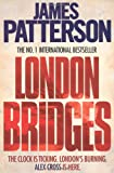 James Patterson London Bridges (Alex Cross)