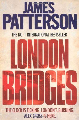 London Bridges (Alex Cross 10)