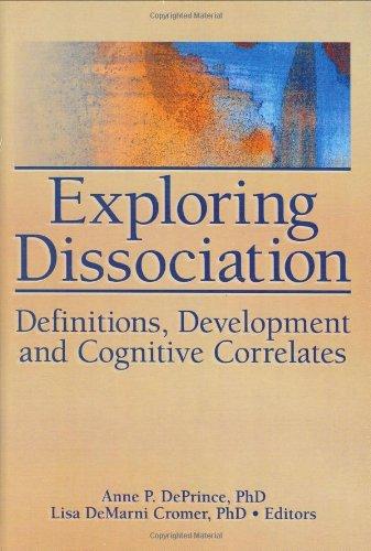 Exploring Dissociation: Definitions, Development and Cognitive Correlates