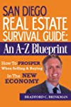 San Diego Real Estate Survival Guide:...