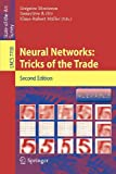 Neural Networks: Tricks of the Trade (Lecture Notes in Computer Science / Theoretical Computer Science and General Issues)