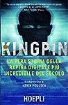 Kingpin: La vera storia della rapina...
