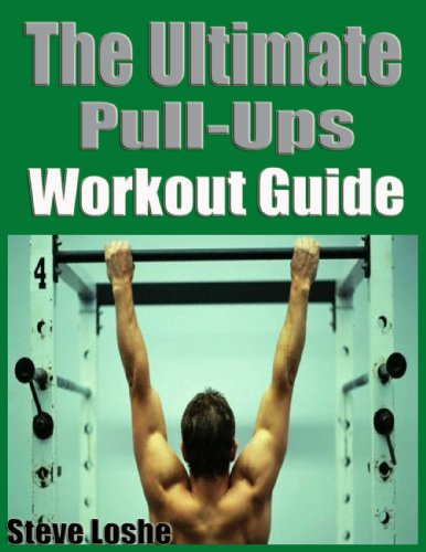 The Ultimate Pull Up\'s Workout Guide