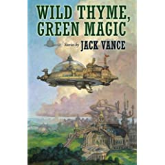 Wild Thyme, Green Magic by Jack Vance,&#32;Jonathan Strahan and Terry Dowling
