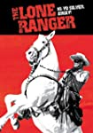 The Lone Ranger - Hi-Yo Silver, Away!